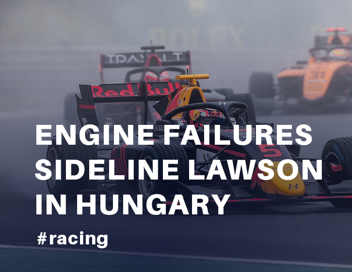 Two engine failures sideline Lawson in Hungary