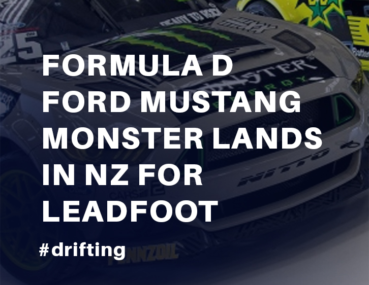 Formula D Ford Mustang monster lands in NZ for Leadfoot Festival
